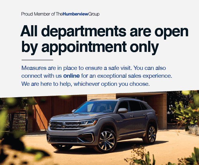 All Departments Open by Appointment Only - Humberview Volkswagen